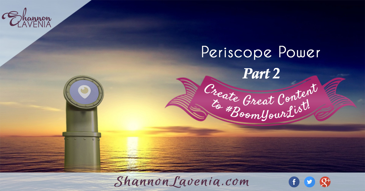 Create GREAT Content with Periscope