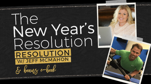 The New Year's Resolution RESOLUTION with Jeff McMahon