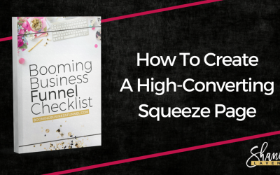 The Newbies Guide on How To Create a High-Converting Squeeze Page